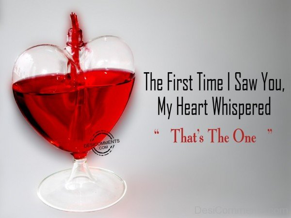 The First Time I Saw You, My Heart Whispered - 55