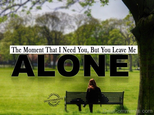 The Moment That I Need You