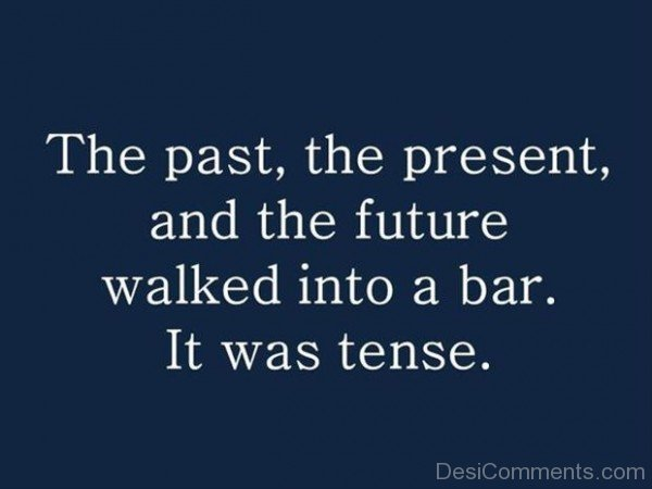 The Past The Present