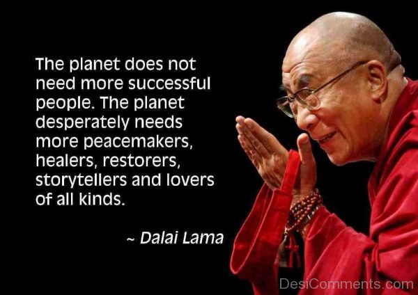 The Planet Does Not Need More Successful People