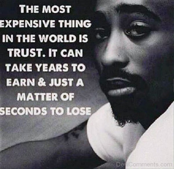The most expensive thing in the world is trust-imghans1216