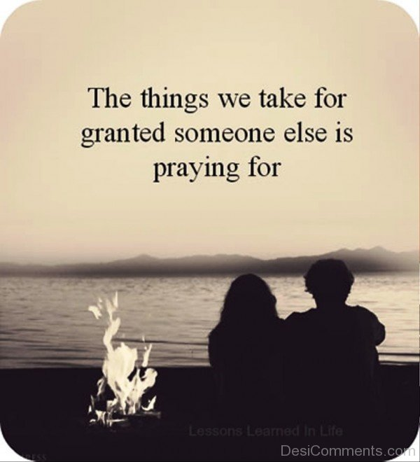 The things we take granted someone else is praying for-dc018119