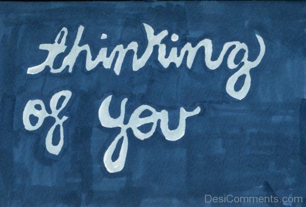 Thinking Of You - Picture