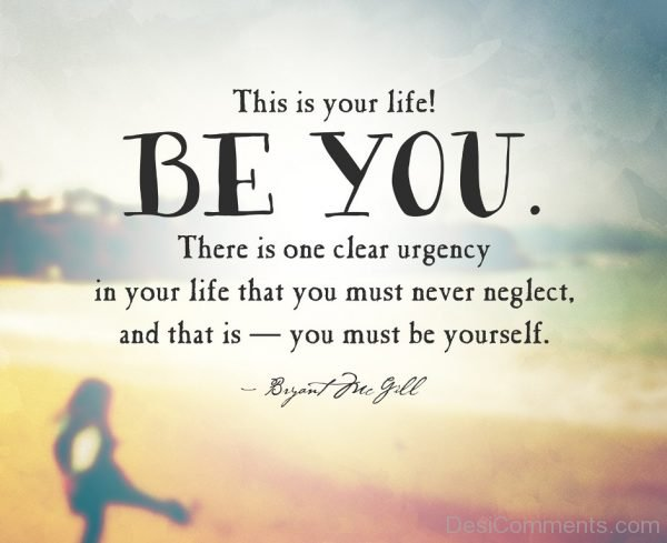 This Is Your Life Be You