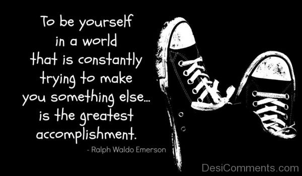To Be Yourself In A World That Is Constantly-Dc36