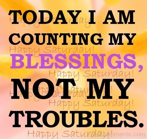 Today I Am Count My Blessings