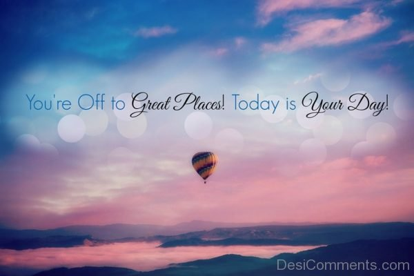 Today Is Your Day-Dc218
