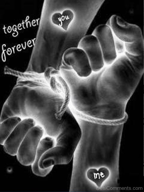 Together Forever You And Me Desicommentscom