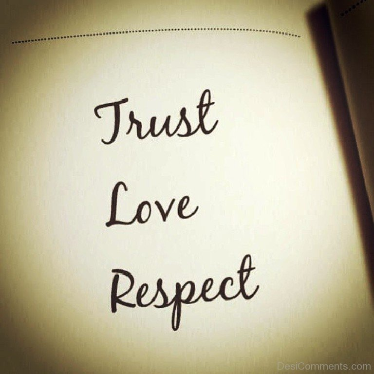 View Images Trust Love Respect Desicomments