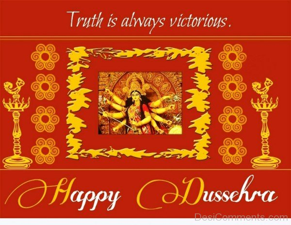 Truth Is Always Victorious –  Happy Dussehra