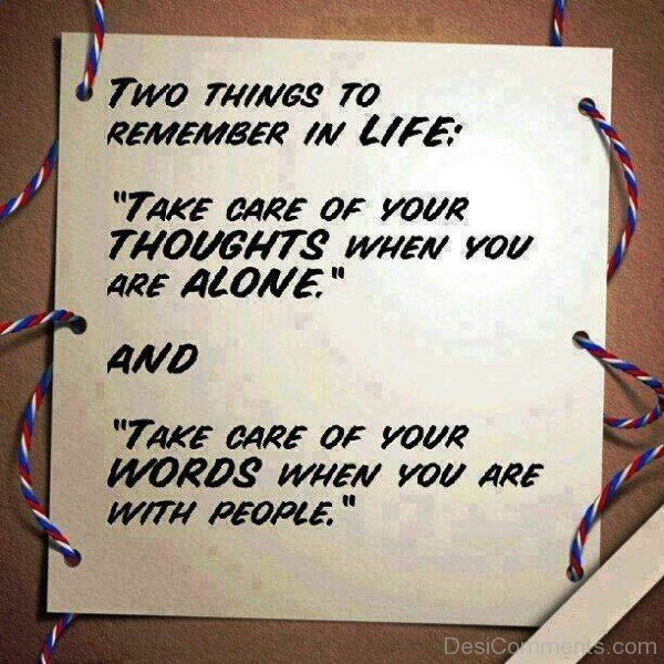 Picture: Two Things To Remember In Life