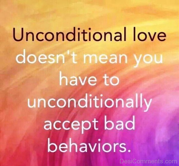Unconditional Love Doesn't Mean You Have-qaz140IMGHANS.COM09