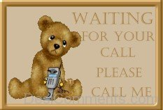 Waiting For Your Call Please Call Me