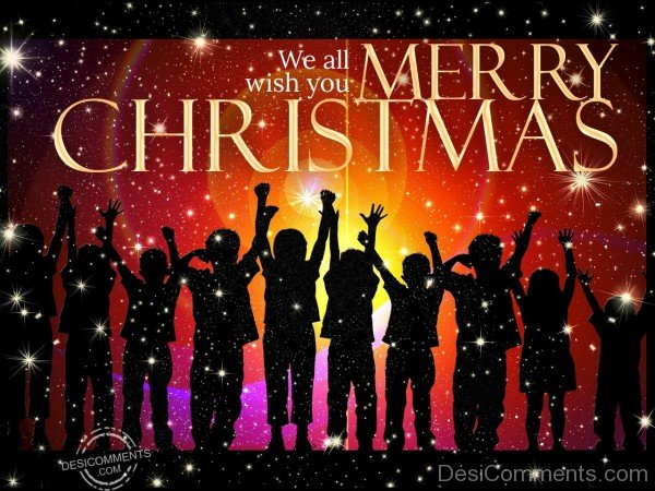 We all wish you merry christmas