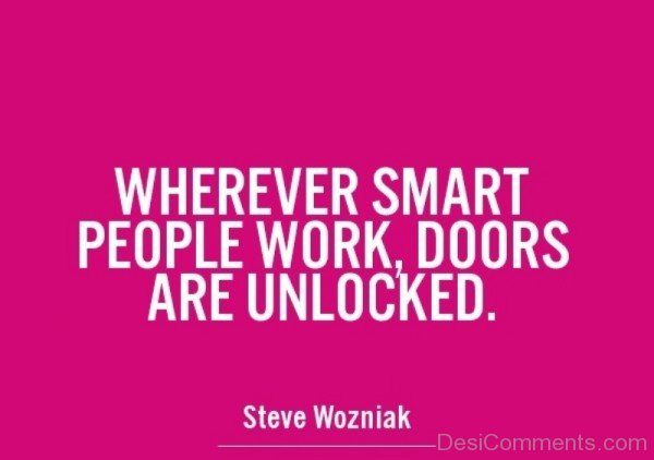 Whenever Smart People Work