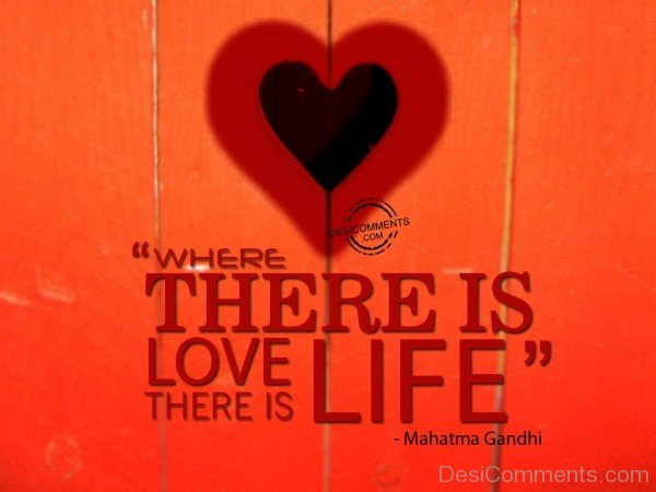 Where There Is Love, There Is Life - 57