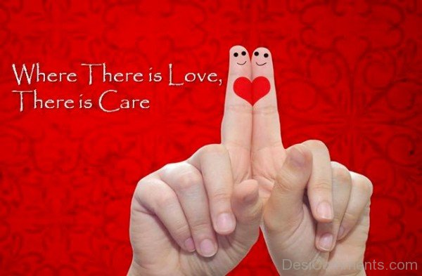 Where There Is Love,There Is Caredesi06