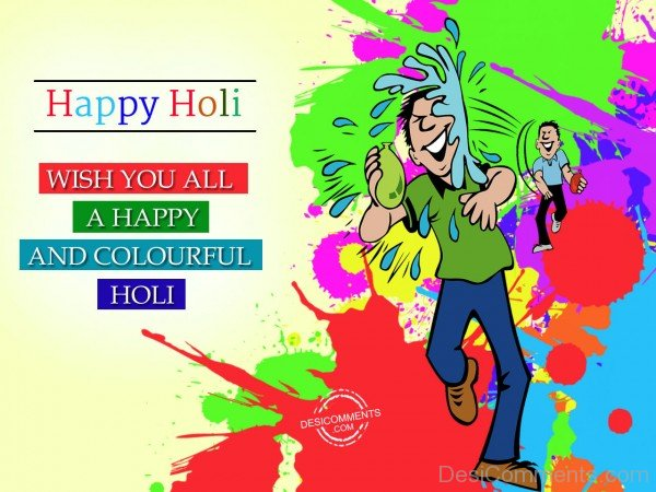 Wish You All A Happy And Colourful Holi