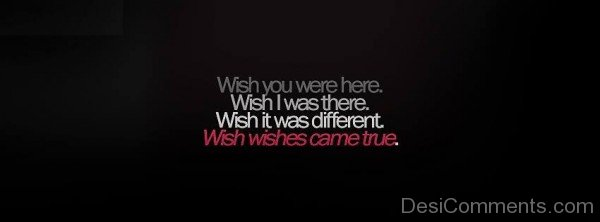 Wish You Were Here,Wish I Was There-ybn665DC09