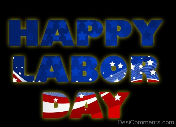 Wishing You A Happy Labour Day