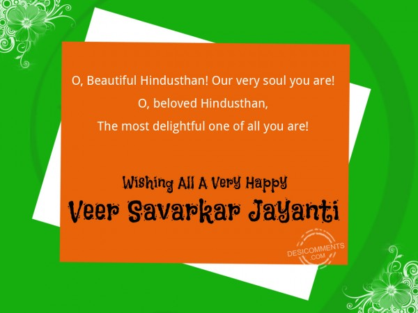 Wishing You Happy Veer Savarkar Jayanti
