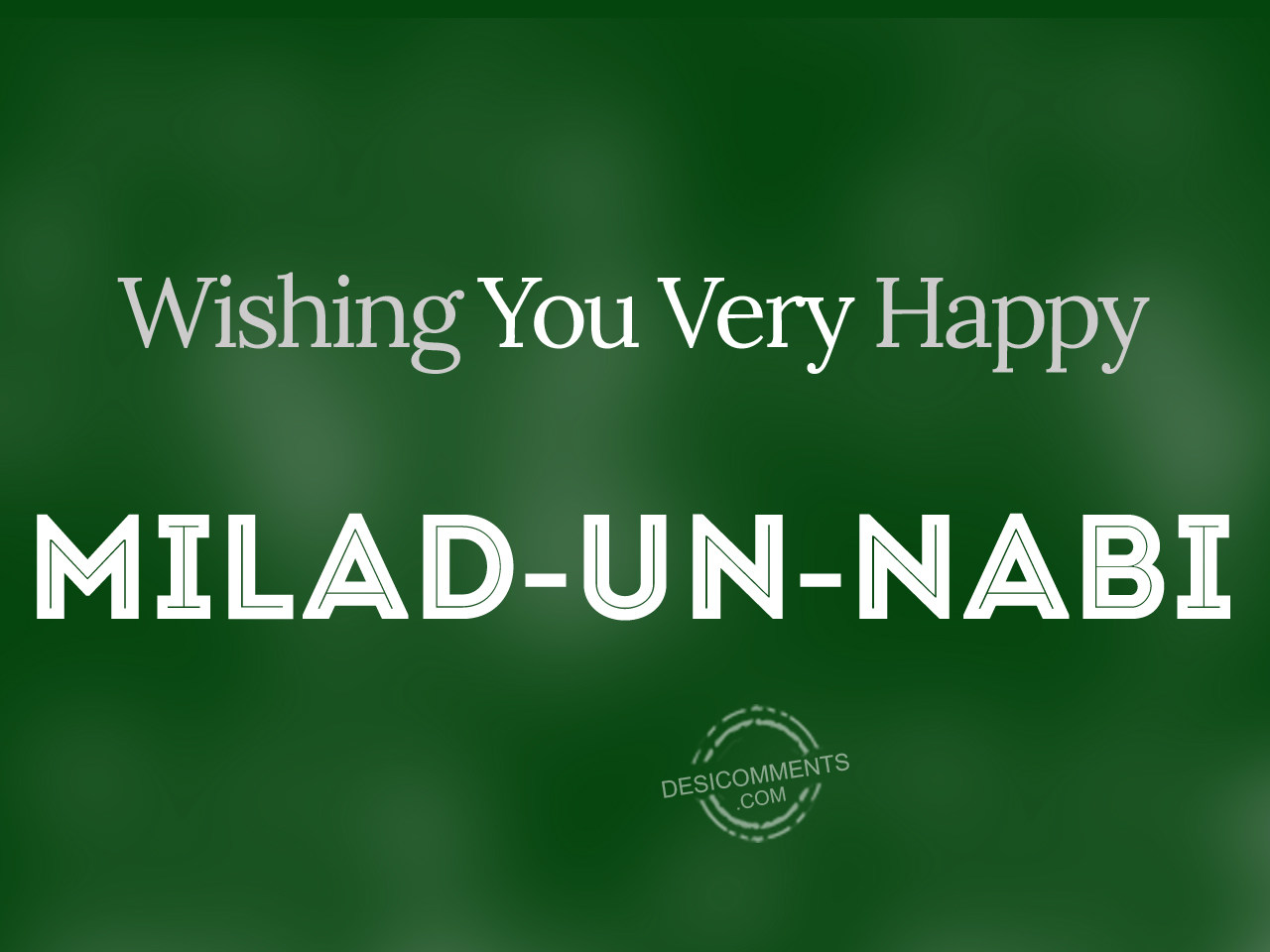 Milad un nabi pictures images graphics page 2 wishing you very happy milad un nabi kristyandbryce Choice Image