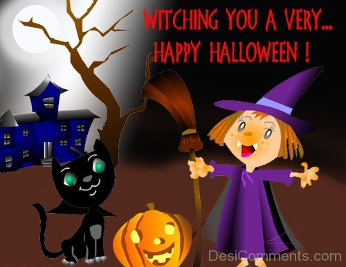 Witching You A Very Happy Halloween
