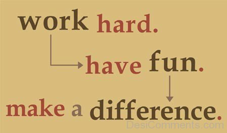 Work Hard Have Fun-MP0369001Dc001