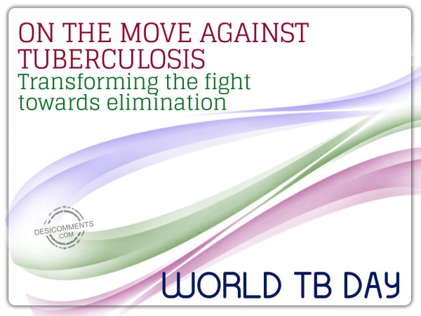 World TB Day – Transforming The Fight