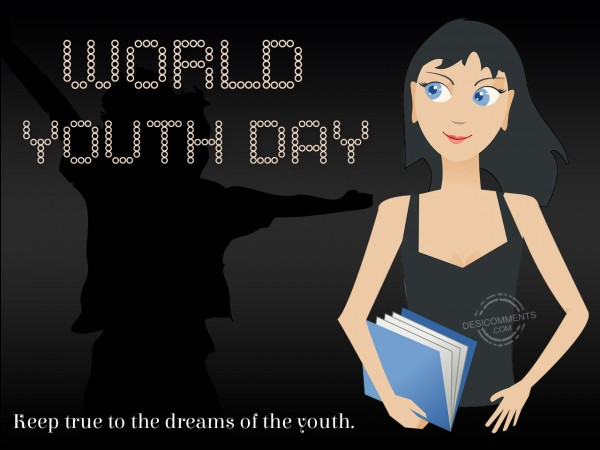 World Youth Day - Dreams Of The Youth