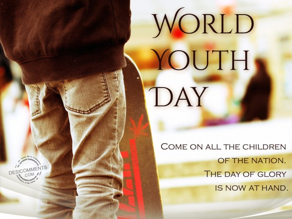 World Youth Day – The Day Of Glory