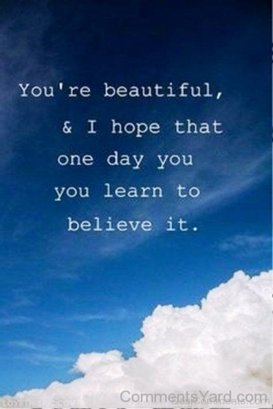You're Beautiful And I Hope That-DC146