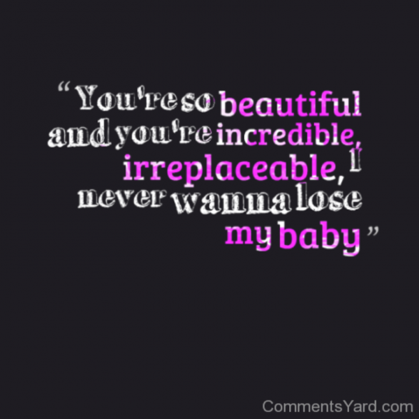 You're So Beautiful And You're Incredible-DC155