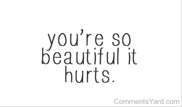 You're So Beautiful It Hurts-DC158