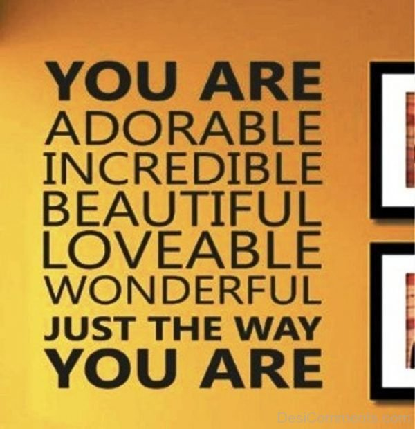 You Are Adorable,Incredible And Beautiful-DC076