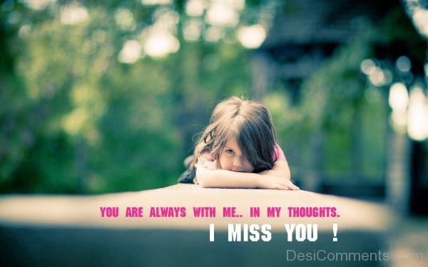 You Are Always With Me In My Thoughts