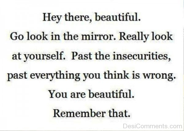 You Are Beautiful Remember That-ybe2071DC041