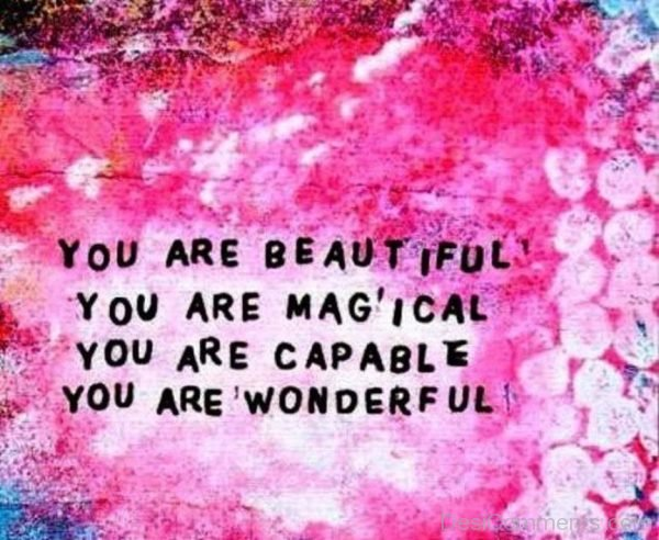 You Are Beautiful,Magical And Wonderful-DC104