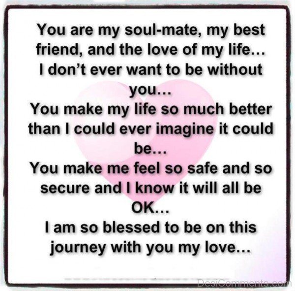 You Are My Soulmate,My Best Friend-abu823desi14