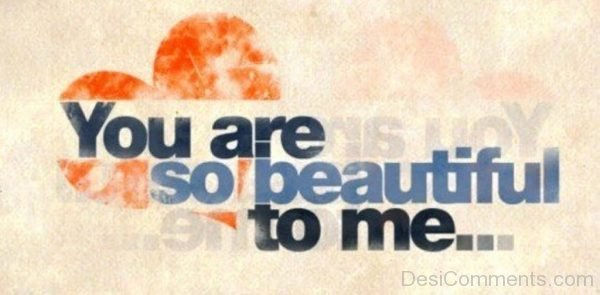 You Are So Beautiful To Me-DC121