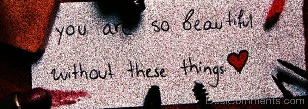 You Are So Beautiful Without These Things-ybe2090DC101