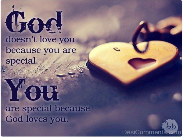 You Are Special Because God Loves You-DC63DC63