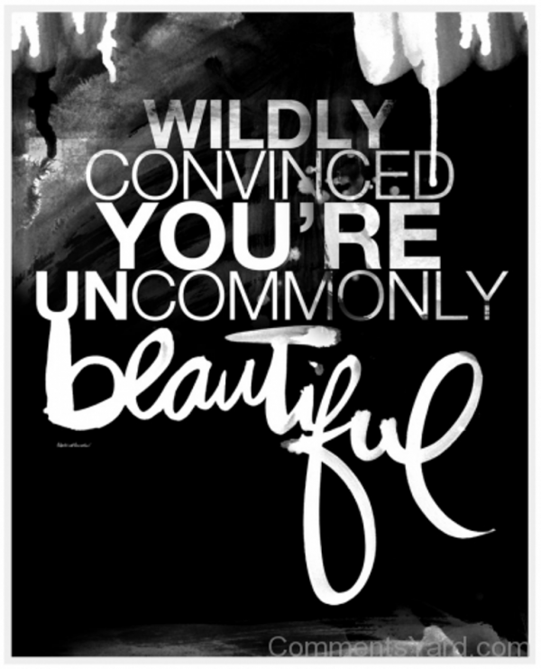 You Are Uncommonly Beautiful-DC129