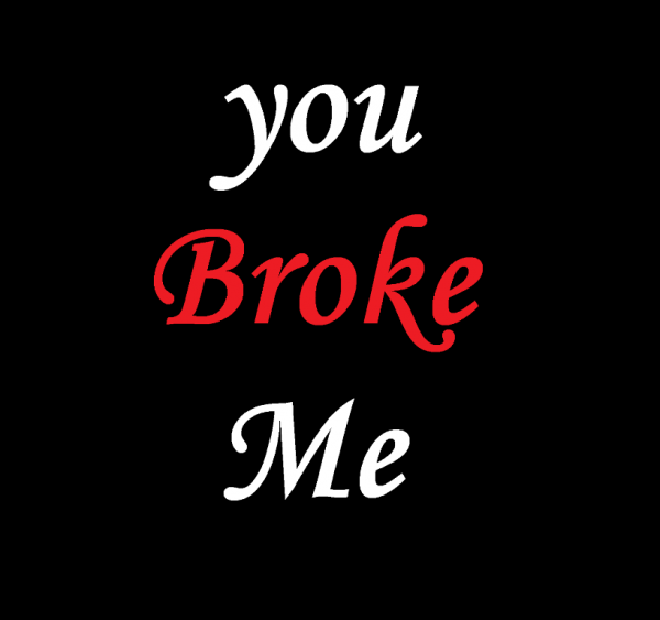 You Broke Me-DC10