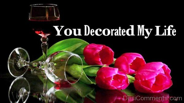 You Decorated My Life-pyb629DC16