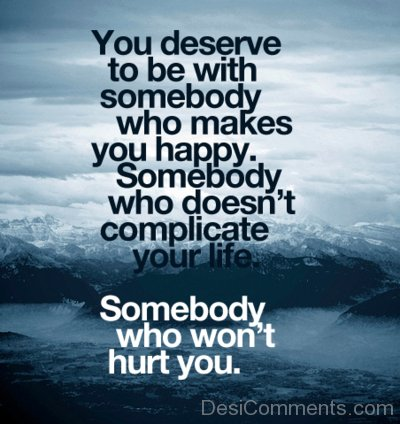 You Deserve To Be With Somebody-DC7d2c81