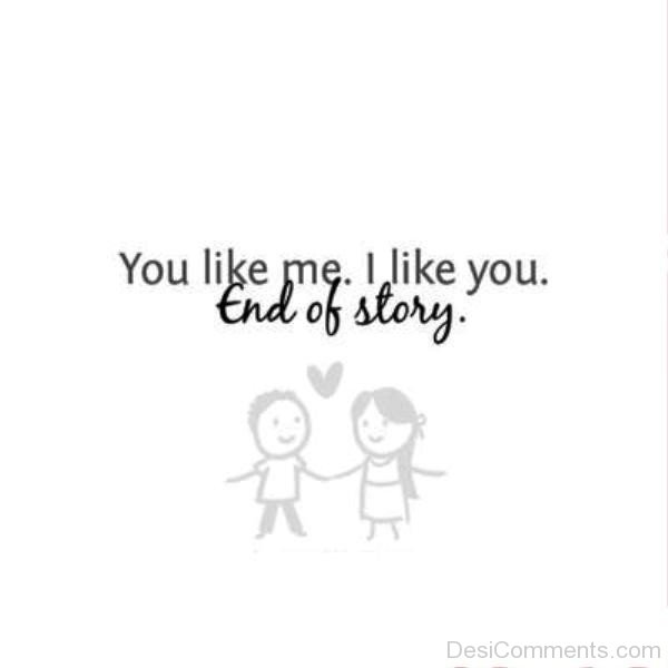 You Like,I Like You End Of Story-re43300DC0005