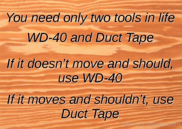 You Need Only Two Tools In Life