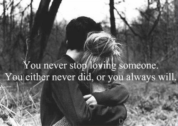 You Never Stop Loving Someone-re446DEsI43