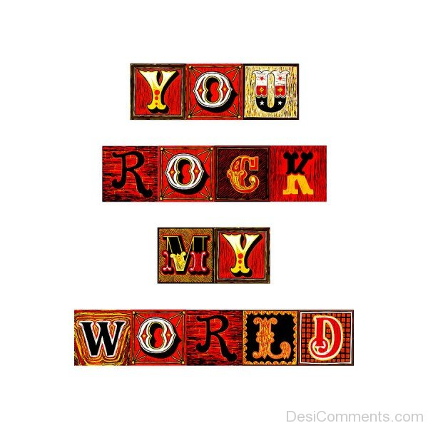 You Rock My World Picture